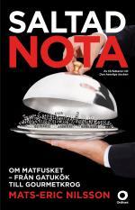 Saltad Nota - Om Matfusket - Från Gatukök Till Gourmetkrog