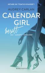 Calendar Girl. Besatt - Juli, Augusti, September