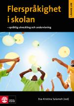 Flerspråkighet I Skolan- Språklig Utveckling Och Undervisning