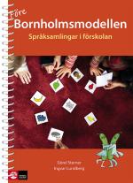 Före Bornholmsmodellen - Språksamlingar I Förskola