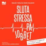 Sluta Stressa På Jobbet