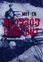 Mot En Blodröd Horisont