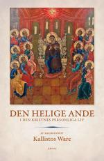 Den Helige Ande - I Den Kristnes Personliga Liv