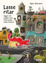 Lasse Ritar - Sagan Om Pojken Som Inte Kunde Sluta Teckna