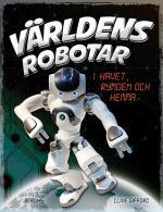 Världens Robotar - I Havet, Rymden Och Hemma