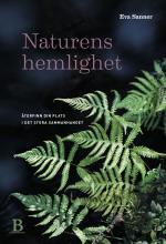 Naturens Hemlighet - Återfinn Din Plats I Det Stora Sammanhanget