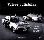 Volvos Polisbilar - Från Pv 652 Till V90