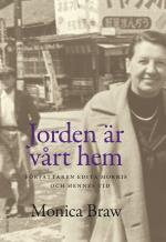Jorden Är Vårt Hem - Författaren Edita Morris Och Hennes Tid