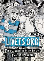 Livets Ord - Mina Tio Orimliga År Som Frälst. Del Två, Förnyad & Befriad