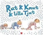 Rut & Knut & Lilla Tjut
