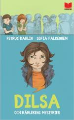 Dilsa Och Kärlekens Mysterier
