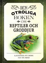Den Otroliga Boken Om Reptiler Och Groddjur