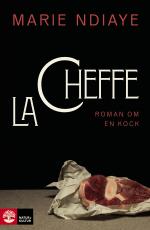 La Cheffe, Roman Om En Kock