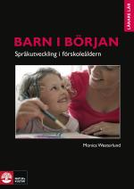 Barn I Början - Språkutveckling I Förskoleåldern - Barn I Början - Språkutv