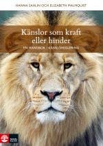 Känslor Som Kraft Eller Hinder - En Handbok I Känsloreglering