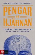 Pengar På Hjärnan - Feltänk, Fallgropar Och Smartare Strategier