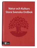 Natur Och Kulturs Stora Svenska Ordbok