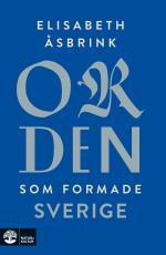 Orden Som Formade Sverige