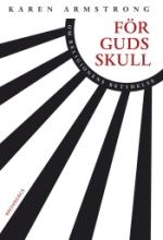 För Guds Skull - Om Religionens Betydelse