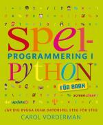 Spelprogrammering I Python - För Barn