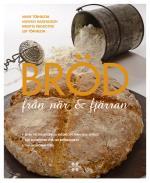 Bröd - Från När & Fjärran