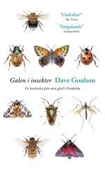 Galen I Insekter - En Berättelse Från Min Gård I Frankrike