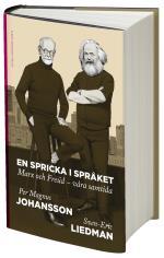 En Spricka I Språket - Marx Och Freud - Våra Samtida