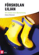 Förskolan Liljan - Att Arbeta Inom Barnomsorg