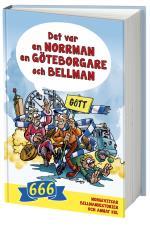 Det Var En Norrman, En Göteborgare Och Bellman - 666 Norgevitsar, Bellmanhistorier Och Annat Kul