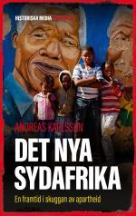 Det Nya Sydafrika - En Framtid I Skuggan Av Apartheid