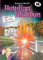 Hemliga Klubben. Fallet Med Den Stora Explosionen
