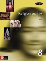 Religion Och Liv. 8, Elevbok