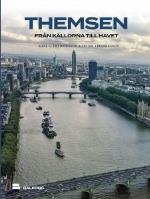 Themsen - Från Källorna Till Havet