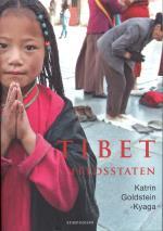 Tibet - Fredsstaten - Kultur, Historia, Samhälle