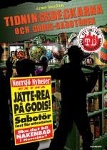Tidningsdeckarna Och Godis-sabotören