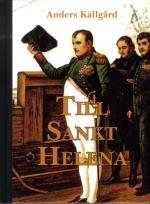 Till Sankt Helena - Nesofilens Resa Till Napoleons Sista Ö