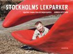 Stockholms Lekparker - Upptäck Staden Från Ett Lekperspektiv