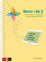 Skriv I Åk 2 - Med Digitala Verktyg Och Cirkelmodellen Som Bas