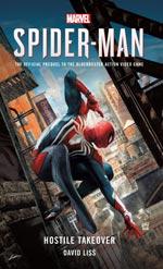 Marvel`s Spider-man- Hostile Takeover