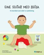 Eine Slutar Med Blöja - En Barnbok Som Stöd I Er Potträning