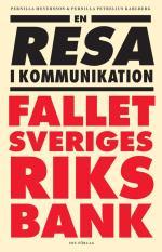 En Resa I Kommunikation - Fallet Sveriges Riksbank
