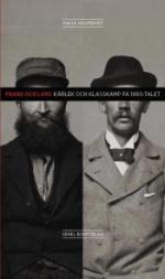 Frans Och Lars - Kärlek Och Klasskamp På 1890-talet