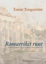 Romarriket Runt - En Fiktiv Resa I Den Antika Verkligheten