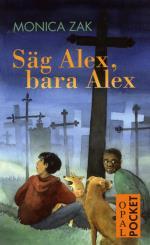 Säg Alex, Bara Alex