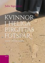 Kvinnor I Heliga Birgittas Fotspår 1300-2000-talen