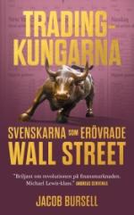 Tradingkungarna- Svenskarna Som Erövrade Wall Street