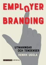 Employer Branding. Utmaningar Och Tendenser
