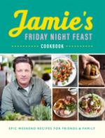 Jamie`s Friday Night Feast