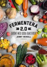 Fermentera 2.0 - Grönt Med Goda Bakterier