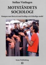 Motståndets Sociologi - Kampen Mot Förtryck Med Fredliga Och Frihetliga Med